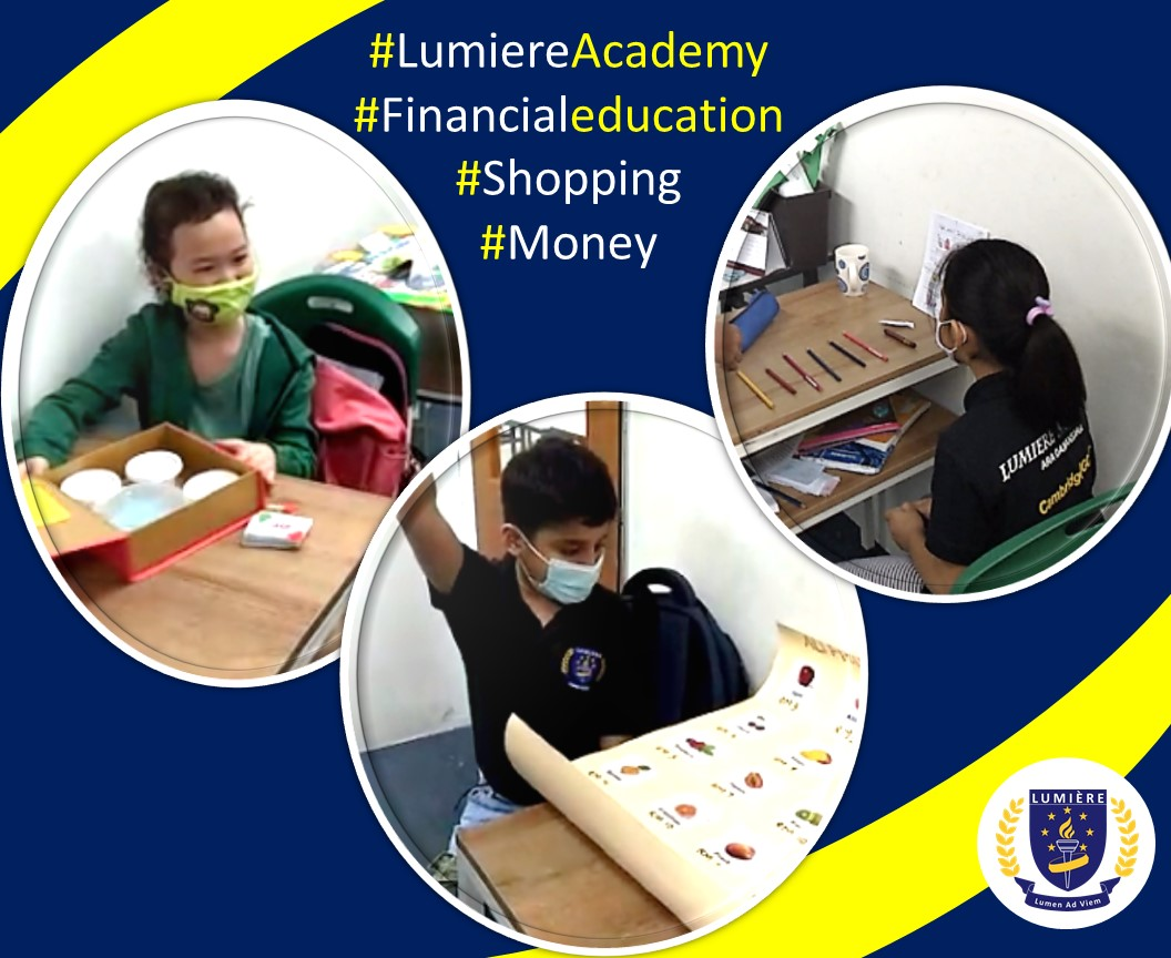Holistic Cambridge education at Lumiere Academy Homeschool Centre includes financial education for students as young as grade 1.